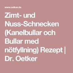 Zimt- und Nuss-Schnecken (Kanelbullar och Bullar med nötfyllning) Rezept | Dr. Oetker
