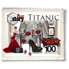 The Titanic 100th anniversary of a tragedy, created by marie-guzik-mcauley on Polyvore
