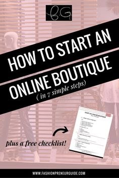 Learn how to start an online boutique from start to finish with this 7 step guide. I also included a free checklist to help you stay on track! Starting an online boutique just got a little easier, all you have to do is follow your passion and follow these 7 steps! They guide you to building your brand, legalizing your online boutique, setting up your store, and more!