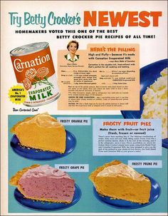 RECIPE: Frosty Fruit Pies   DATE: 1953   SOURCE: Betty Crocker and Carnation Evaporated Milk Advertisement