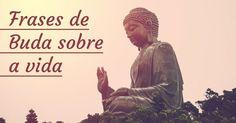 Buda é uma inspiração para todos nós. Veja 15 frases budistas que vão te inspirar a ser melhor. Paz Interior, Frases Instagram, Dalai Lama, Illustrations And Posters, Spiritual Quotes, Tattoo Images, Buddhism, Zen, Spirituality