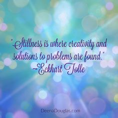 """Stillness is where"