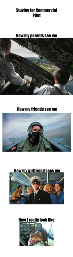 What you see us as pilots