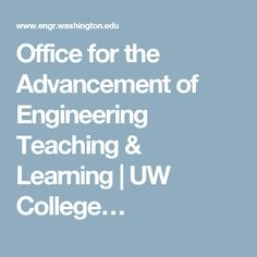 Office for the Advancement of Engineering Teaching & Learning | UW College…