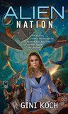 Alien Nation - Gini KochAlien Nation - Gini Koch
