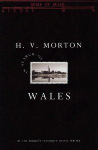 In Search of Wales: H V Morton: 9780413407405: Amazon.com: Books