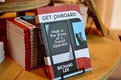 GET ONBOARD: Walk in the Shoes of a Transit Operator by Richard Lee