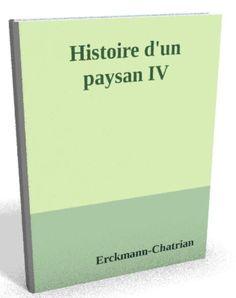 Téléchargez le sur @ebookaudio:  Histoire d'un pay...   http://ebookaudio.myshopify.com/products/histoire-dun-paysan-iv-erckmann-chatrian-livre-audio?utm_campaign=social_autopilot&utm_source=pin&utm_medium=pin  #livreaudio #shopify #ebook #epub #français