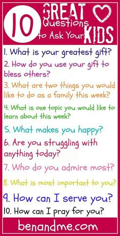 10 things to ask your kids ♡
