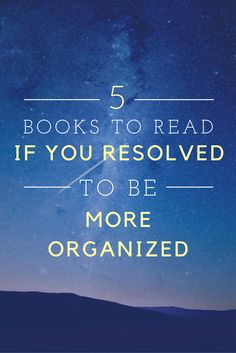 5 Books to be more organized in 2017!