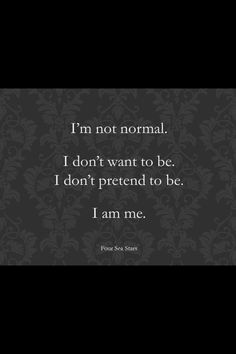 Normal is way over rated anyway