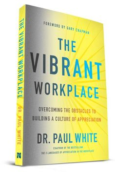 New Release! The Vibrant Workplace (Paperback)