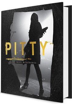 LIVRO - Pitty - Cronografia: Uma Trajetória Em Fotos