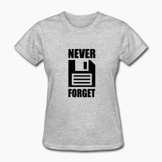 Never Forget Women's T-Shirts