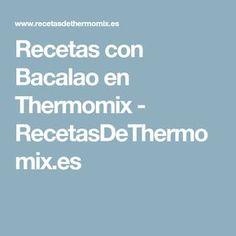 Recetas con Bacalao en Thermomix - RecetasDeThermomix.es