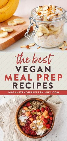The Best Vegan Meal Prep Recipes | Vegan Recipe Ideas - looking for vegan meal prep tips, ideas, and recipes to keep you on track with plant-based eating? Here are some basic vegan meal prep tips and ideas you can do on the weekend to help you stick with a plant-based eating style all week PLUS my favorite healthy vegan recipes to prepare | Organize Yourself Skinny | Vegan Breakfast, Lunch and Dinner | Healthy Eating | Plant-Based Recipes #plantbased #mealprep #veganrecipes #healthy