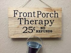 Front Porch Sign front porch therapy rustic by BelleVieArtDecor