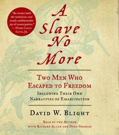 A slave no more [sound recording] : [two men who escaped to freedom : including their own narratives of emancipation]