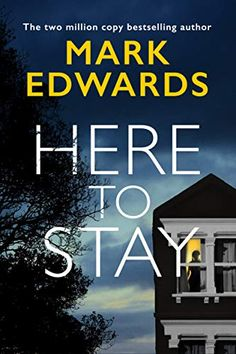Novels Worth Reading, Mystery and Thriller Books and Novels: Here To Stay: Mark Edwards: Books. New book. The two million copy bestselling author. It is rated by on Goodreads. 1 Wall Street, Thriller Books, Maternity Nursing, Best Anti Aging, Book Gifts, Free Reading, Reading Online, Bestselling Author, Audio Books