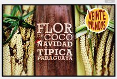 Flor de coco - Navidad típica paraguaya -- Revista 20 mundos