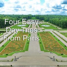 Four Easy Day Trips from Paris - Footloose Boomer Day Trip From Paris, Easy Day, Clash Of Clans, Paris Travel, Versailles, Day Trips, Spaces