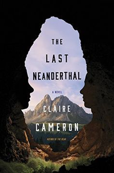 The Last Neanderthal by [Cameron, Claire]