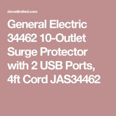 General Electric 34462 10-Outlet Surge Protector with 2 USB Ports, 4ft Cord JAS34462