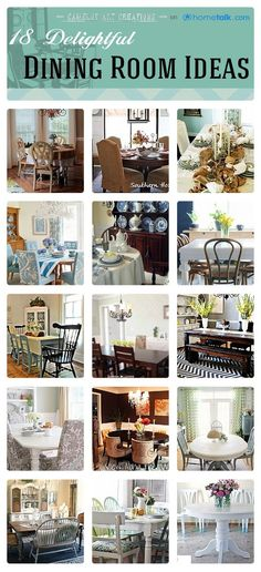 18 Delightful Dining Room Ideas   curated by 'Camelot Art Creations' blog!