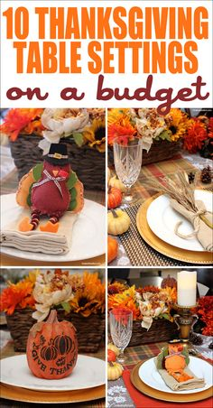 10 Thanksgiving Table Setting Ideas on a Budget! Awesome ideas to make your table sparkle while not spending a lot of cash!!