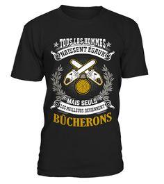 # Mais seuls Bûcheron .  Mais seuls BûcheronPlus de design:https://www.teezily.com/stores/bucheron-shirt