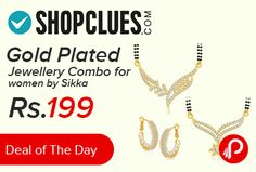 Shopclues #DealofTheDay is offering 87% off on Gold Plated Jewellery Combo for women by Sikka at Rs.199. This jewellery features a unique one of a kind traditional embellish with antic finish. In the box 1 Pair of Earring 2 Mangalsutra Pendant + 2 Black Beads Chain . Shopclues Coupon Code – SCINDVSPAKI15  http://www.paisebachaoindia.com/gold-plated-jewellery-combo-for-women-by-sikka-at-rs-199-shopclues/