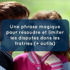 I invite you to discover a magic phrase to solve and limit the disputes in the siblings: La Dispute, Education Positive, Kids Education, Parenting Advice, Kids And Parenting, Learning French For Kids, Sibling Relationships, French Lessons, Learn French