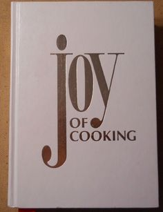 The Joy of Cooking by Irma S. Rombauer & Marion Rombauer Becker 1975 Hardcover