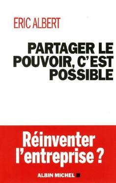Partager le pouvoir c'est possible-réinventer l'entreprise ?, http://www.amazon.fr/dp/2226254765/ref=cm_sw_r_pi_awdl_x_wKAfyb4B4X3YJ