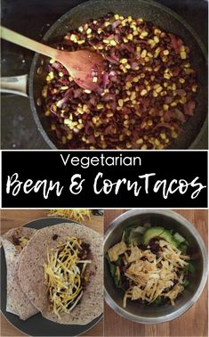 These SUPER easy Vegetarian Black Bean and Corn Tacos are the perfect weekday or Meatless Monday meal. They can be served as tacos, quesadillas, or on nachos or salads.