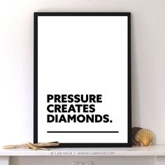 Pressure Creats Diamonds Short Business A3 Size Quotes Poster #LabNo4TheQuotographyDepartment #Modernism