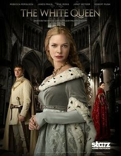 """The White Queen. Starring: Max Irons as Edward IV of England, Rebecca Ferguson as Elizabeth Woodville, the """"White Queen"""" and Amanda Hale as Lady Margaret Beaufort, (""""the Red Queen""""), mother of Henry Tudor. Philippa Gregory, Rebecca Ferguson, James Frain, Anne Neville, Elizabeth Woodville, Max Irons, Smallville, The White Queen Starz, Series Gratis"""
