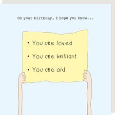 Birthday Wishes Messages, Birthday Card Sayings, Birthday Wishes Funny, Happy Birthday Images, Birthday Greetings, Birthday Quotes Funny For Him, Birthday Memes For Men, You Make Me Laugh, Today Quotes