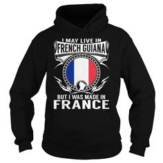 Live in French Guiana - But Made in France