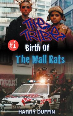 The Tribe: Birth of the Mall Rats:Amazon.co.uk:Books