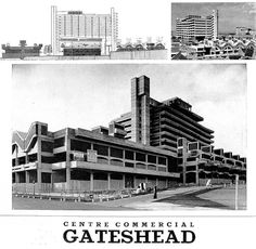 Trinity Square flyer, Gateshead - Rodney Gordon/Owen Luder Partnership - Now demolished. Council Estate, New Topographics, Sense Of Place, Slums, Local History, Willis Tower, Newcastle, Countryside, Driveway Gate