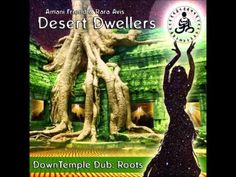 Desert Dwellers - Downtemple Dub: Roots [Full Album]