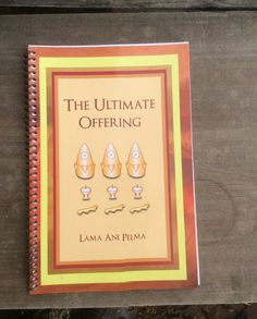 Buddhist Torma making book-The Ultimate Offering book-for tantric students only