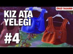 Örgüden Kız Ata Yeleği Yapımı Detaylı Anlatım |4. Model (4/5) - YouTube Knitting For Kids, Crochet For Kids, Crochet Baby, Knit Crochet, Knitting Videos, Crochet Videos, Fibre Textile, Watch V, Textiles
