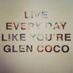 You go, Glen Coco.