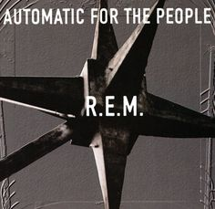 R.E.M. - Automatic for the People (1991)