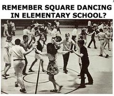 If I remember correctly, I think we did our square dancing in music class instead of gym, but am open to correction on that. -- square dancing in gym class in elementary school Before I Forget, Before Us, My Childhood Memories, Great Memories, Childhood Toys, Childhood Friends, Photo Vintage, Gym Classes, This Is Your Life