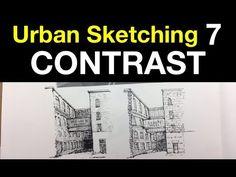 (31) Urban Sketching Series Pt 7 | CONTRAST - YouTube