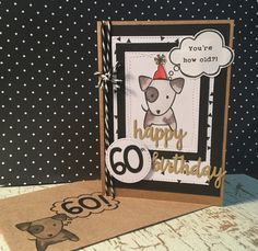 Male 60th birthday card using Hero Arts dog stamp, lawn Fawn number die cut and Kaiser craft Happy Birthday die cut
