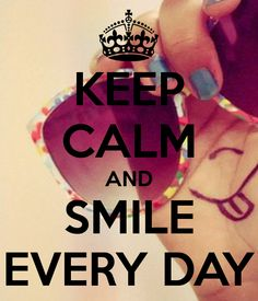 ideas quotes smile happy keep calm Keep Calm Posters, Keep Calm Quotes, Smile Quotes, Cute Quotes, Qoutes, Keep Calm And Smile, Keep Calm Carry On, Keep Smiling, Backgrounds